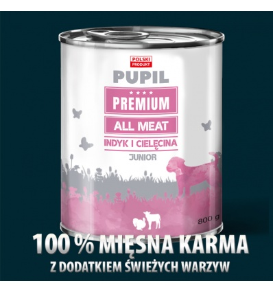 PUPIL Premium All Meat JUNIOR indyk cielęcina 800 g